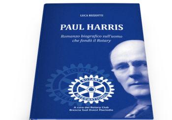 Luca Rizzotti – Paul Harris:  Il fondatore del Rotary